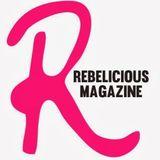 Rebelicious Magazine