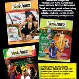 Profile for YARDVIBEZ MAGAZINE