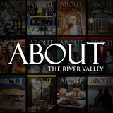 Profile for ABOUT the River Valley Magazine