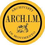 Profile for ArchIM - Archivisti In Movimento