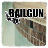 Bailgun Magazine