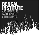 Bengal Institute for Architecture, Landscapes and Settlements