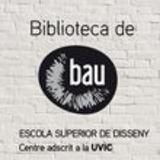 Profile for BAU, ESCOLA SUPERIOR DE DISSENY  BAU, ESCOLA SUPERIOR DE DISSENY
