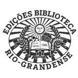 Profile for Edições Biblioteca Rio-Grandense