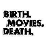 Profile for Birth.Movies.Death.