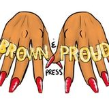Brown and Proud Press