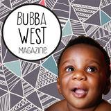 Profile for Bubba West Magazine