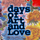 days of art and love
