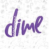 Profile for DIME Entertainment