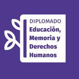 Profile for DiplomadoEducacionMemoriayddhh