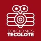 Profile for Ediciones Tecolote