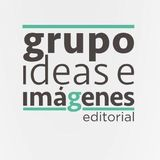 Profile for Editorial Grupo Ideas e Imágenes