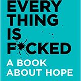 Profile for Free [!@#Epub!@#] Everything Is F*cked by Mark Manson EBook Download!!