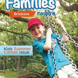 Profile for Families Magazine - Brisbane