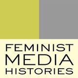Profile for Feminist Media Histories