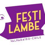 Profile for FESTILAMBE, Festival Internacional de Teatro Lambe Lambe de Valparaíso - CHILE