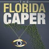 Florida Caper