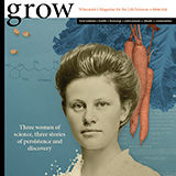 Profile for Grow Magazine, UW–Madison CALS
