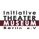 Initiative TheaterMuseum Berlin e.V.