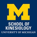 Profile for University of Michigan School of Kinesiology
