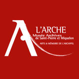 Profile for L'Arche Musée et Archives Saint-Pierre et Miquelon