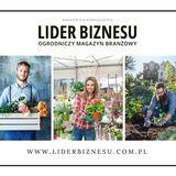 Profile for Lider Biznesu. Ogrodniczy Magazyn Branżowy