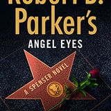 Profile for ROBERT B. PARKER'S ANGEL EYES by Ace Atkins