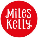 Profile for Miles Kelly Publishing