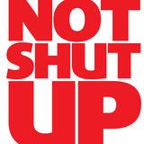 Profile for Not Shut Up Magazine
