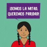 ¡Somos la Mitad, Queremos Paridad! - Perú