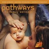 Pathways to Family Wellness