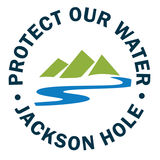 Profile for Protect Our Water Jackson Hole