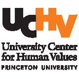 Profile for University Center for Human Values at Princeton University