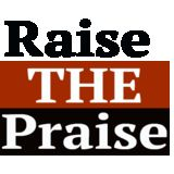 Raise The Praise Publications
