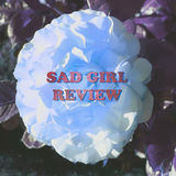 Profile for Sad Girl Review