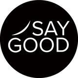 Profile for Say Good Magazine