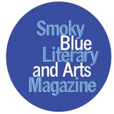 Profile for Smoky Blue Literary and Arts Magazine