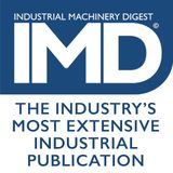 Profile for Industrial Machinery Digest | IMD by Source 360 Media