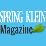 Profile for Spring Klein Magazine (Neighborhood Publications)