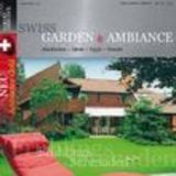 Swiss Garden Ambiance