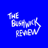 Profile for The Bushwick Review