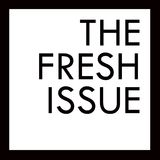 The Fresh Issue