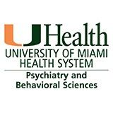 Profile for University of Miami Miller School of Medicine Department of Psychiatry and Behavioral Sciences