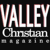 Valley Christian Magazine