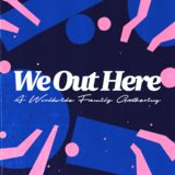 Profile for We Out Here Festival